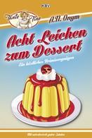 Jürgen Kehrer: Acht Leichen zum Dessert ★★★★★