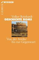 Volker Reinhardt: Geschichte Roms