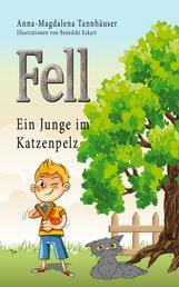 Fell - Ein Junge im Katzenpelz
