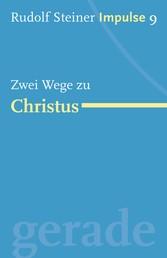 Zwei Wege zu Christus - Werde ein Mensch mit Initiative: Perspektiven