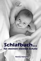 Nanna Hansen: Schlafbuch...für meinen kleinen Schatz ★★★★★