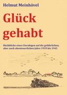 Helmut Meinhövel: Glück gehabt