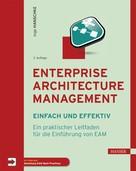 Inge Hanschke: Enterprise Architecture Management - einfach und effektiv