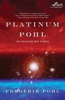 Frederik Pohl: Platinum Pohl