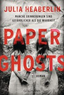 Julia Heaberlin: Paper Ghosts ★★★