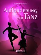 Christa Grasmeyer: Aufforderung zum Tanz