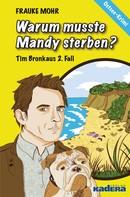 Frauke Mohr: Warum musste Mandy sterben?