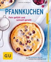 Pfannkuchen - Fein gefüllt und schnell gerollt