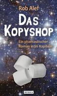 Rob Alef: Das Kopyshop
