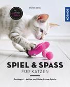 Denise Seidl: Spiel & Spaß für Katzen