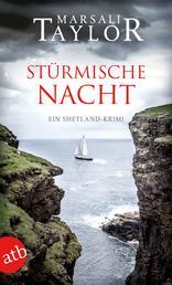 Stürmische Nacht - Ein Shetland-Krimi
