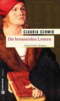 Claudia Schmid: Die brennenden Lettern