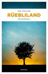 Rüebliland - Kriminalroman