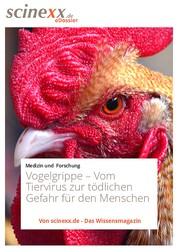 Vogelgrippe - Vom Tiervirus zur tödlichen Gefahr für den Menschen