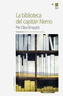 Per Olov Enquist: La biblioteca del Capitán Nemo