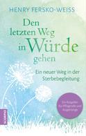 Henry Fersko-Weiss: Den letzten Weg in Würde gehen ★★★★