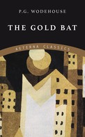 P. G. Wodehouse: The Gold Bat