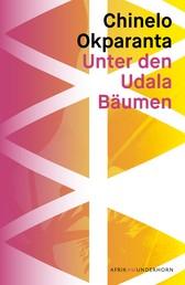 Unter den Udala Bäumen - Roman