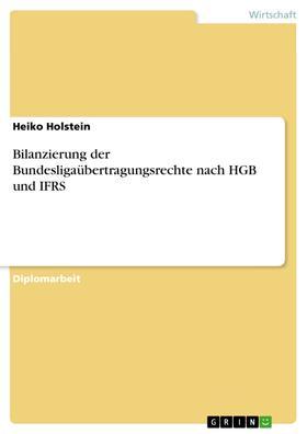 Bilanzierung der Bundesligaübertragungsrechte nach HGB und IFRS