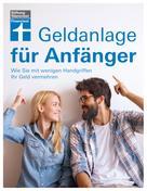 Markus Kuhn: Geldanlage für Anfänger