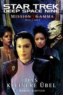 Robert Simpson: Star Trek - Deep Space Nine 8.08: Mission Gamma 4 - Das kleinere Übel ★★★★★