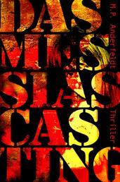 Das Messias Casting - Thriller