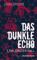Leon Specht: Das dunkle Echo ★★★★★