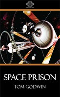 Tom Godwin: Space Prison
