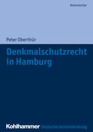 Peter Oberthür: Denkmalschutzrecht in Hamburg