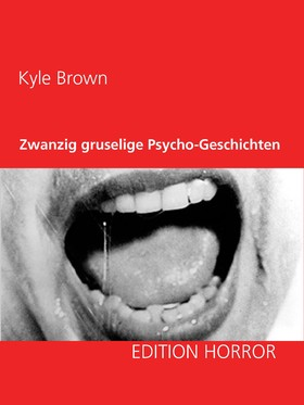 Zwanzig gruselige Psycho-Geschichten