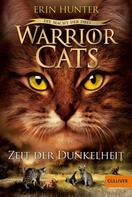 Erin Hunter: Warrior Cats - Die Macht der drei. Zeit der Dunkelheit ★★★★★