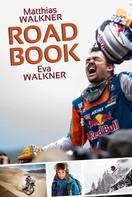 Matthias Walkner: Roadbook