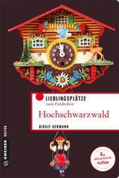 Hochschwarzwald - Lieblingsplätze zum Entdecken