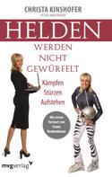 Christa Kinshofer: Helden werden nicht gewürfelt ★★★★