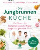 Margit Fensl: Die Jungbrunnen-Küche
