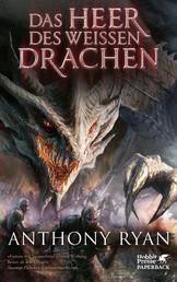 Das Heer des Weißen Drachen - Draconis Memoria Buch 2