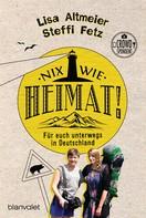 Lisa Altmeier: Nix wie Heimat! ★★★