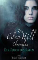 Renate Blieberger: Die Eden Hill Chroniken - Der Fluch des Raben ★★★★