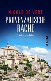 Provenzalische Rache - Frankreich-Krimi