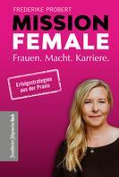 Frederike Probert: Mission Female