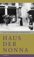 Joli Schubiger-Cedraschi: Haus der Nonna ★★★★