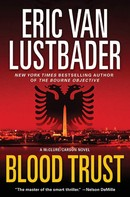 Eric Van Lustbader: Blood Trust ★★★★
