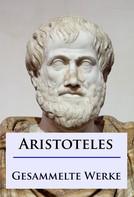 - Aristoteles: Aristoteles - Gesammelte Werke ★★