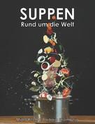 Mirko Reeh: Suppen - Rund um die Welt