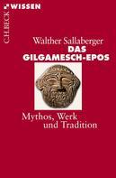 Walther Sallaberger: Das Gilgamesch-Epos ★★★★