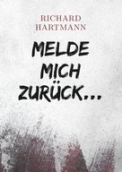 Richard Hartmann: Melde mich zurück... ★★★★