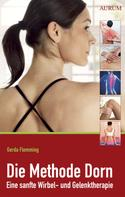 Gerda Flemming: Die Methode Dorn