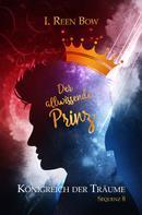 I. Reen Bow: Königreich der Träume - Sequenz 8: Der allwissende Prinz ★★★★★