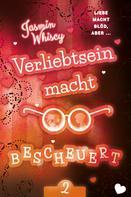 Jasmin Whiscy: Verliebtsein macht bescheuert 2 ★★★★
