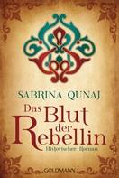 Sabrina Qunaj: Das Blut der Rebellin ★★★★